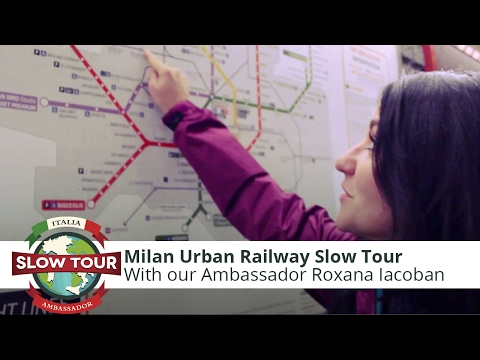 Milan Urban Railway Tour - 1st Day | Italia Slow Tour