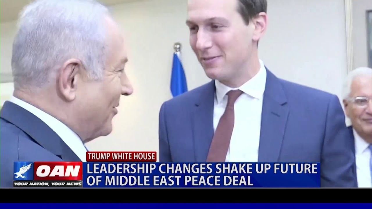 OAN Future of Mideast peace deal amid leadership changes