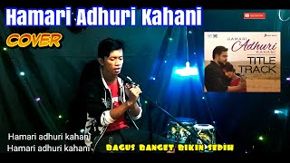Hamari Adhuri Kahani -Arijit Singh Cover Ridho Official Sedih Banget Lagu Ini
