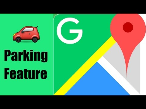 How to use a new Google Maps Parking Feature.