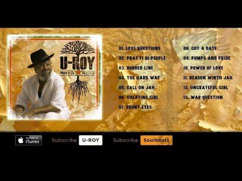 U-Roy - Pray Fi Di People - (Full Album)