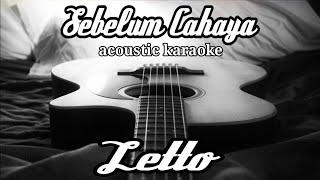 Letto - Sebelum cahaya (acoustic karaoke)