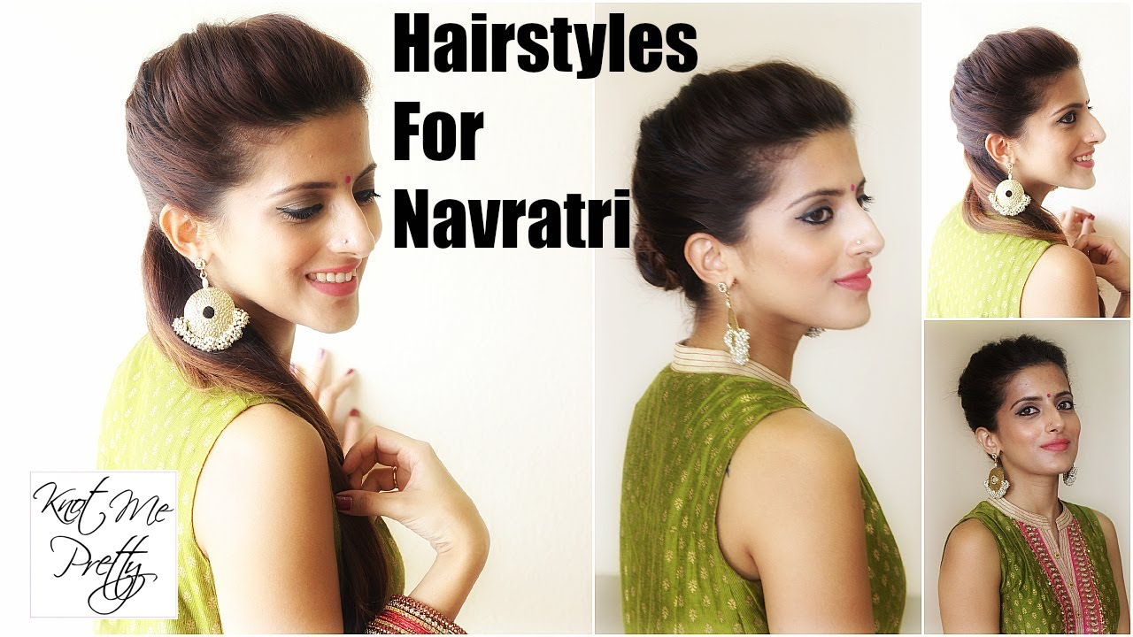 Hairstyles For Navratri 1 Hairstyle 3 Easy Ways Indian
