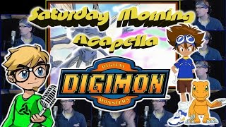 Digimon - Saturday Morning Acapella