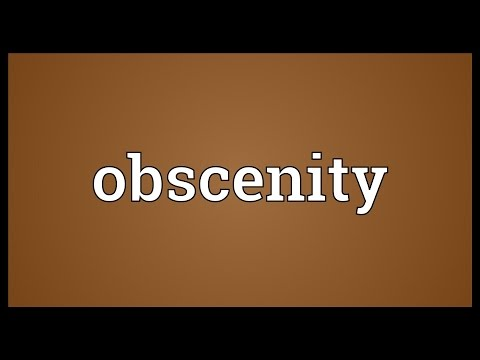 Obscenity Meaning