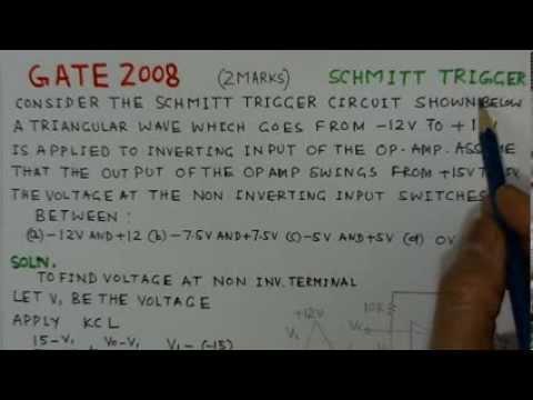 Video Solution To GATE ECE- 2008 Problem-Op Amp Schmitt Trigger