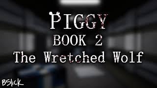 Piggy: Book 2 Soundtrack   Chapter 6 \
