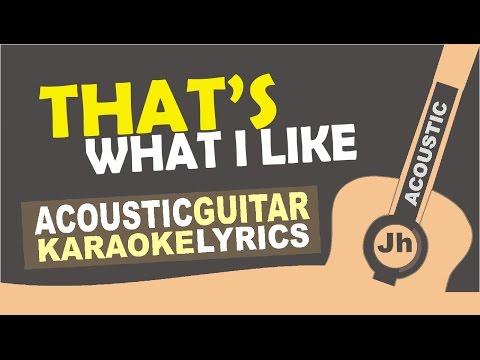 Bruno Mars - That's What I Like (Karaoke Acoustic)