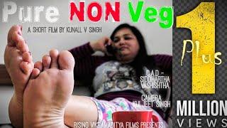 Pure Non Veg | A Short Film