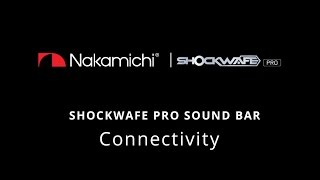 hdmi connectivity nakamichi shockwafe pro 7 1 sound bar