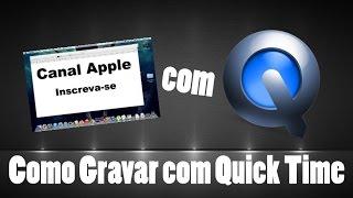 Como Gravar area de Desktop do Mac com o QuickTime !