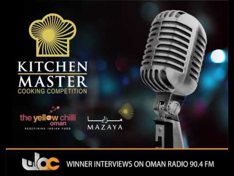 KITCHEN MASTER 2016 Winners on Oman Radio 90.4