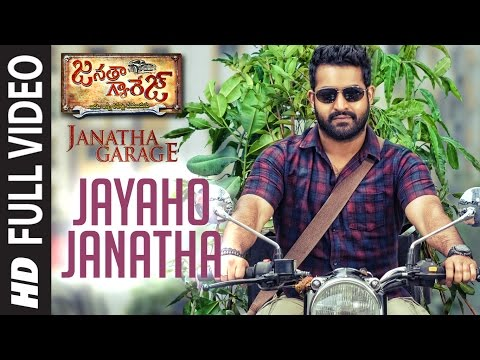 "Jayaho Janatha Full Video Song | ""Janatha Garage"" 