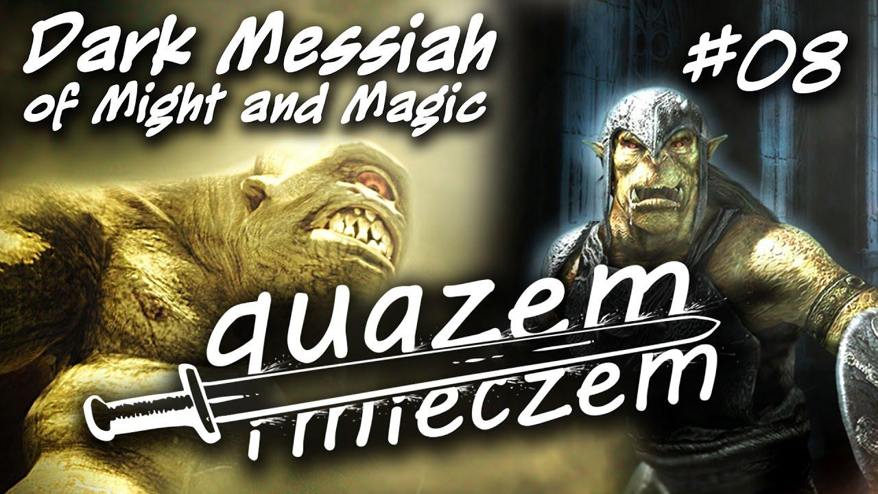 quazem i mieczem #08 – Dark Messiah of Might and Magic