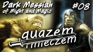 quazem i mieczem #08 - Dark Messiah of Might and Magic