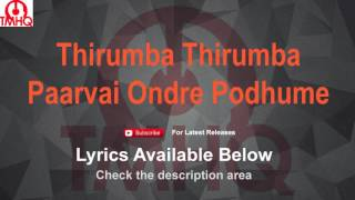 Thirumba Thirumba Karaoke with Lyrics Paarvai Ondre Podhume