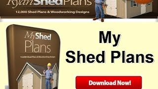 Ryan Shed Plans|an Unbiased My Shed Plans Review!