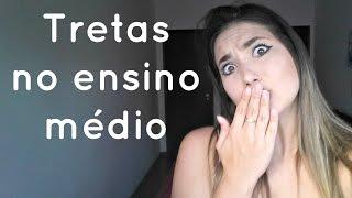 TRETAS NO ENSINO MÉDIO #01