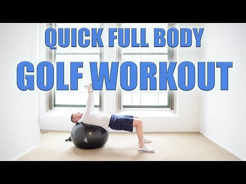 Golf Workout- Full Body- 25 Minute Workout