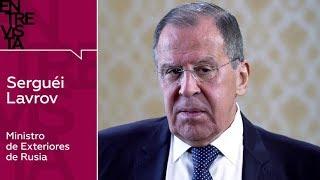 """""""Latinoamérica nunca aceptará un escenario militar"""" - Entrevista a Serguéi Lavrov, canciller ruso"""
