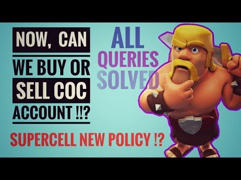 BUY OR SELL COC ACCOUNT !? SUPERCELL NEW POLICY !!?
