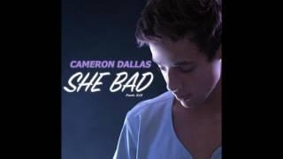 She bad - Cameron dallas nightcore Version 💘