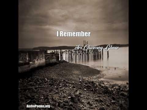 I Remember (Sri Chinmoy Ghose Poem)