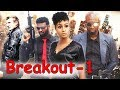 Breakout Part 1 - Sylvester Madu Latest Action Nollywood Movies.