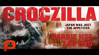 Croczilla - Full Movie (PG-13)