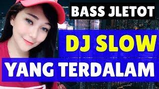 Download DJ YANG TERDALAM FULL BASS ● REMIX TERBARU 2019 (MANTAP JIWA)