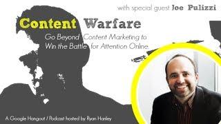 The Future of Content Marketing with Joe Pulizzi | Content Warfare TV