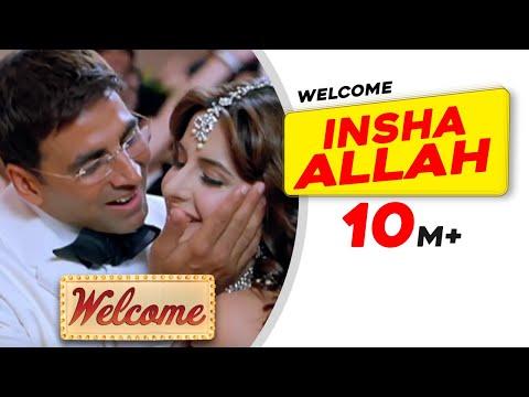Insha Allah   Welcome   Akshay Kumar   Katrina Kaif   Nana Patekar   Anil Kapoor