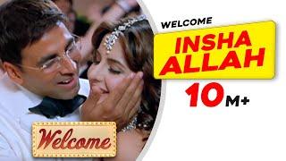 Download Insha Allah   Welcome   Akshay Kumar   Katrina Kaif   Nana Patekar   Anil Kapoor