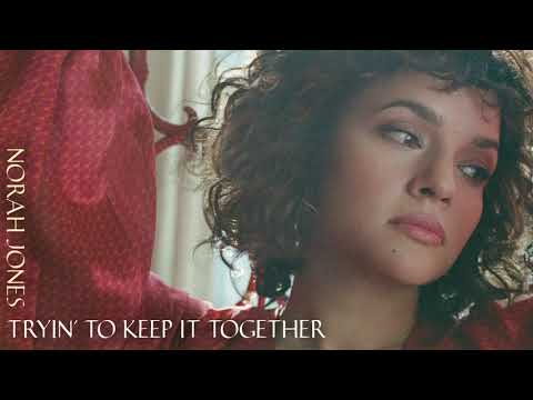 Norah Jones - Tryin' to Keep It Together (Official Audio)