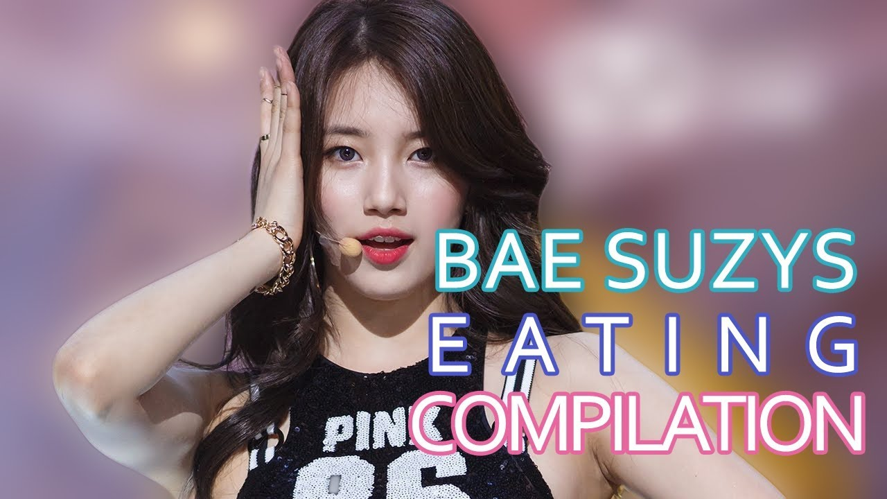 BAE SUZY'S EATING COMPILATION