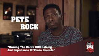 Pete Rock - Owning The Entire UBB Catalog & Importance Of Those Records (247HH Exclusive)