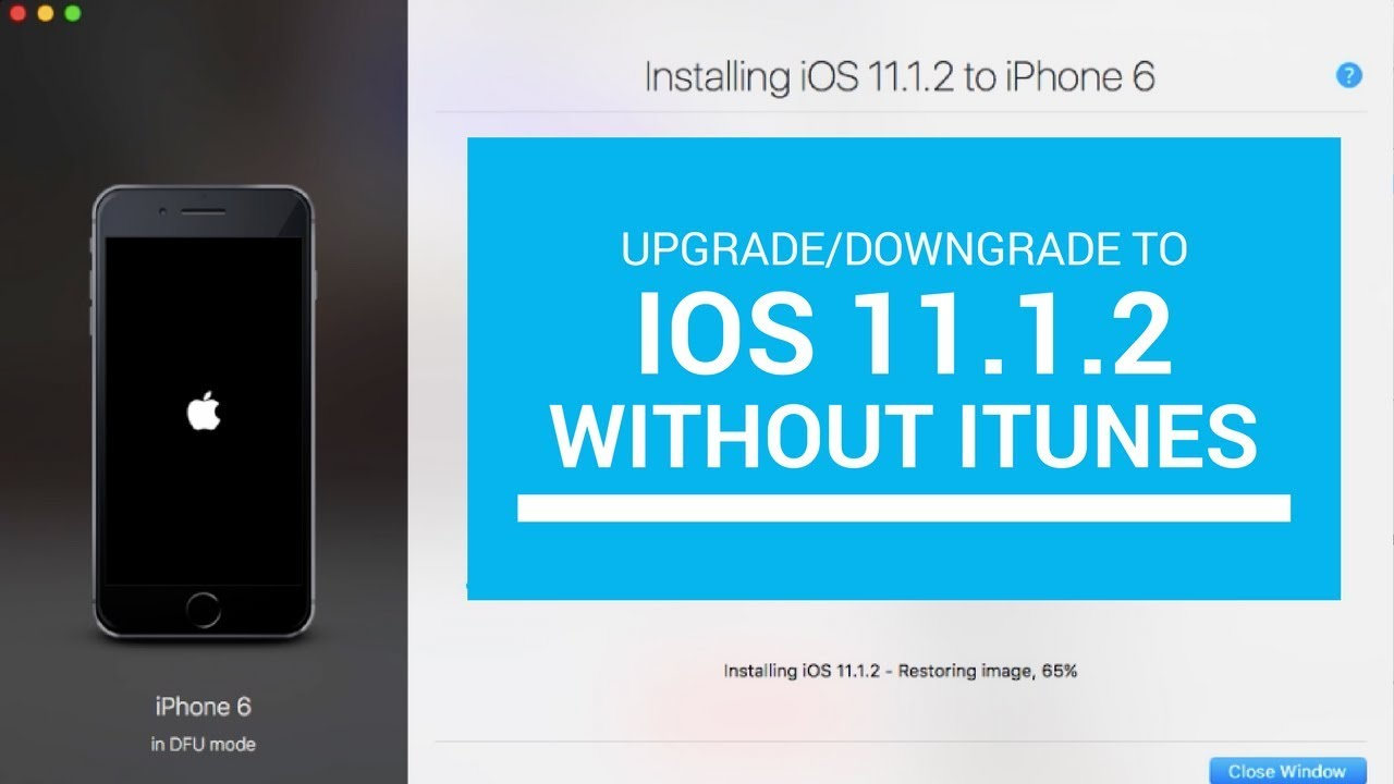 Upgrade or Downgrade to iOS 11 1 2 without iTunes | Getting ready for  jailbreak