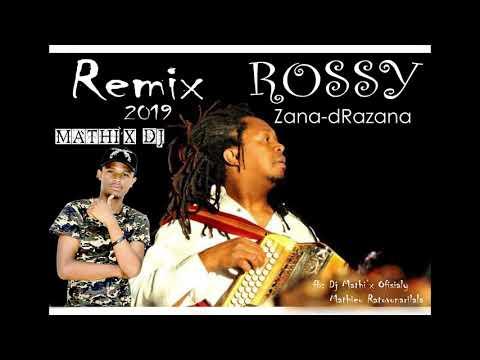 ROSSY   Zana drazana REMIX MATHI'X DJ Audio Gasy 2019