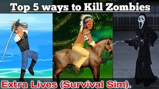 Top 5 | Ways to Kill Zombies /Extra Lives