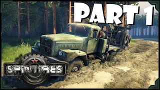 Spintires Gameplay   WE ROLLED IT!!   PART 1 (HD 60FPS)