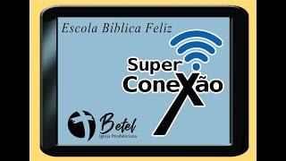 EBF 2021 - 1° - Conectados com Deus