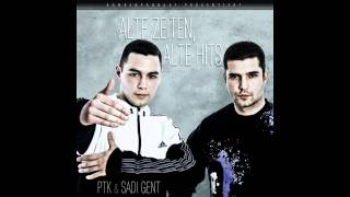PTK & Sadi Gent - 12 - Back 2 the roots (mit Maok 41)