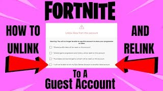 FORTNITE How To Unlink And Relink To A Guest Account