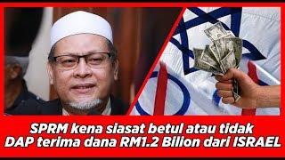 DAP terima dana Rm1.2 bilion dari israel apa komen Nik Amar