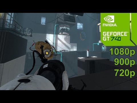Portal 2 GamePlay [PC] in Nvidia Geforce GT 740 / GT 740m