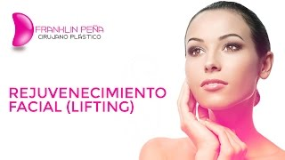 Rejuvenecimiento Facial (Lifting)
