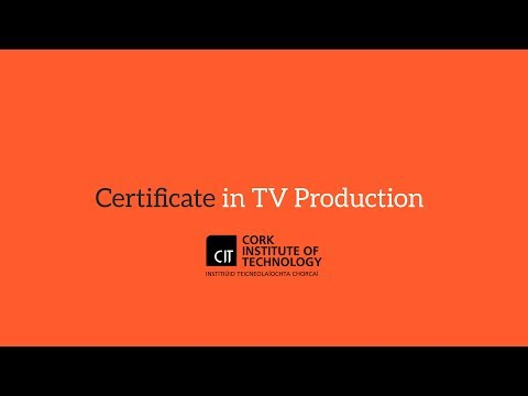 Certificate in TV Production @CIT