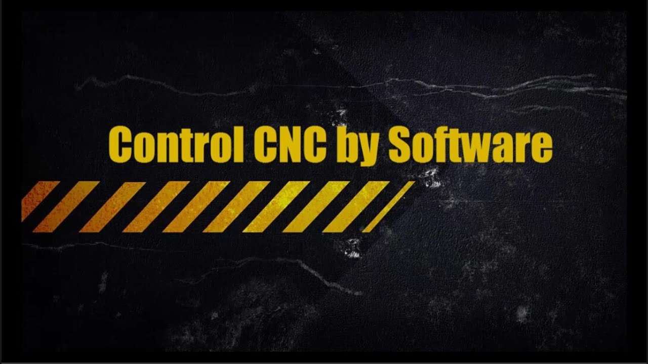 Control CNC by Software