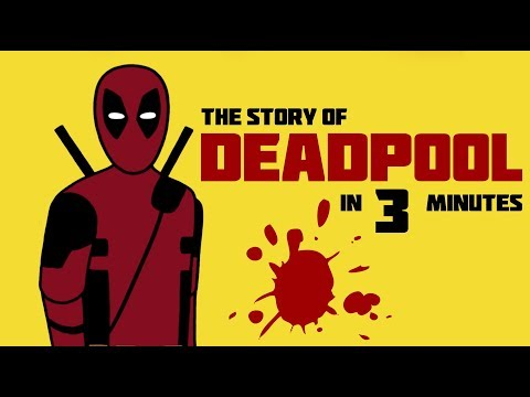 The Story of Deadpool in 3 Minutes!