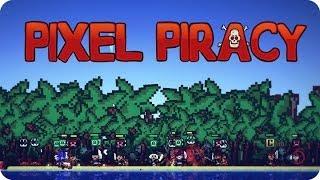 La Gran Tripulacion #6 | Pixel Piracy